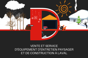 D mini moteurs -vente et service - équipement entretien paysager et de consctruction - Chomedey - Laval - Hiver